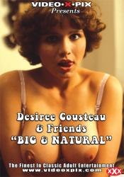 """Desiree Cousteau and Friends """"Big & Natural"""""""